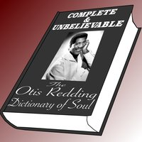The Otis Redding Dictionary Of Soul Complete /& Unbelievable..