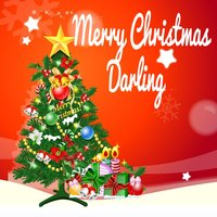 Merry Christmas Darling — New Xmas