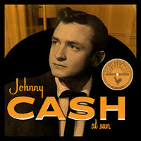 Johnny Cash at Sun — Johnny Cash