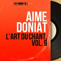 L'art du chant, vol. 9 — Aimé Doniat, Габриэль Форе