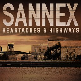 Heartaches & Highways — Sannex