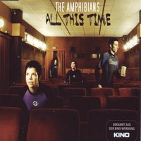 All This Time — The Amphibians