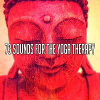 73 Sounds for the Yoga Therapy — Yoga