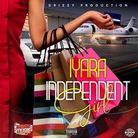 Independent Girl — Iyara