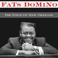 Fats Domino: The Voice Of New Orleans — Fats Domino