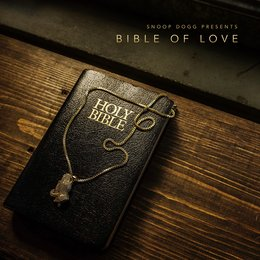 Snoop Dogg Presents Bible of Love — Snoop Dogg