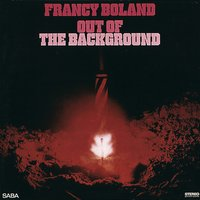 Out of the Background — Francy Boland