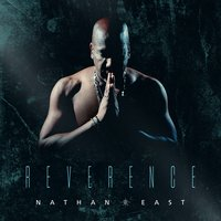 Reverence — Nathan East