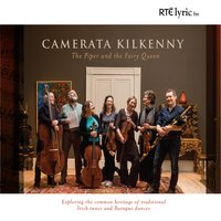 The Piper and the Fairy Queen — Various Composers, Camerata Kilkenny