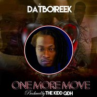 One More Move — DatBoiReek