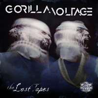 The Lost Tapes — Gorilla Voltage