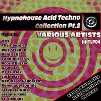 Hypnohouse Acid Techno Collection Pt2 — сборник