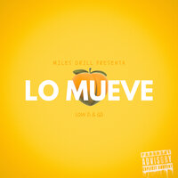 Lo Mueve — Gd, Low D, Miles Drill