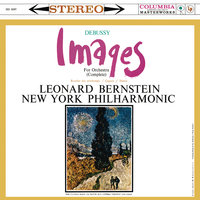Debussy: Images pour orchestre, L. 122 — Леонард Бернстайн, New York Philharmonic Orchestra