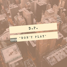 Don't Play — d.p.
