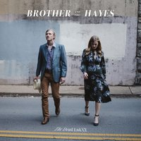 The Dead End - EP — Brother and The Hayes