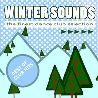 Winter Sounds (The Finest Dance Club Selection) — сборник