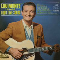 Sings Good Time Songs — Lou Monte