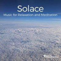 Solace: Music for Relaxation and Meditation — Congress MusicFactory