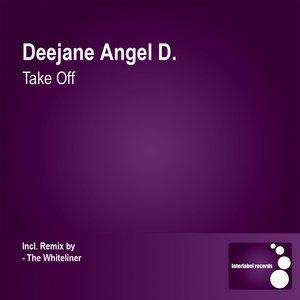 Deejane Angel D. - Take Off