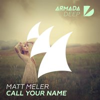 Call Your Name — Matt Meler