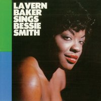 Sings Bessie Smith — LaVern Baker, Nat Pierce, Paul Quinichette, Jimmy Cleveland, Urbie Green, Vic Dickenson, Buck Clayton