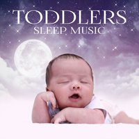 Toddlers Sleep Music: Soothing Lullabies for Kids & Newborn, Nature Sounds to Deep Sleep, Relax and Help Your Baby Sleep Through the Night — Sleeping Baby Music