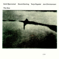 The Sea — David Darling, Ketil Bjørnstad, Jon Christensen, Terje Rypdal