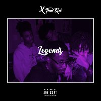 Legendz — Albeezy X, X The Kid