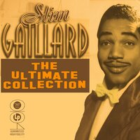 The Ultimate Collection — Slim Gailard