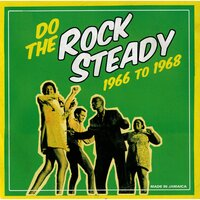 Do The Steady Rock 1966 To 1968 — сборник