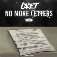No More Letters — Cadet