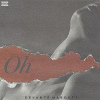 Oh — DeVante Marques