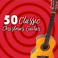 50 classic Christmas guitar — Marco Mariani, Dennis Vagnini, Marco Mariani, Dennis Vagnini