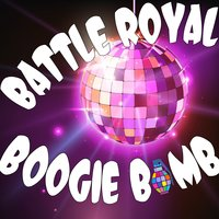 Battle Royal: Boogie Bomb — сборник