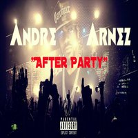 AfterParty — Andre Arnez