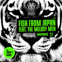 Nightriders — Fish From Japan, The Melody Men
