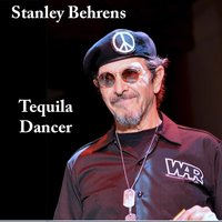 Tequila Dancer — Stanley Behrens, Cosmic Coast