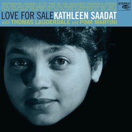 Love for Sale — Thomas Lauderdale, Pink Martini, Kathleen Saadat with Thomas Lauderdale and Pink Martini, Kathleen Saadat