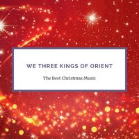 We Three Kings of Orient — сборник