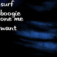 One Me Want — Surf Boogie, Rico, King Ki