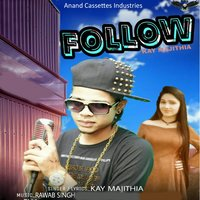 Follow — Kay Majithia