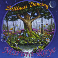 Stillness Dancing — Marina Raye