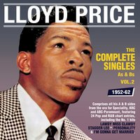 The Complete Singles As & BS 1952-62, Vol. 2 — Lloyd Price