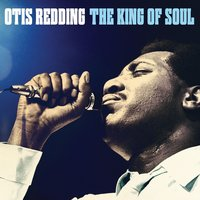 The King Of Soul — Otis Redding