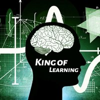 King of Learning – Nature Music for Learning, Increase Brain Power