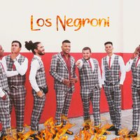 On Fire — Los Negroni