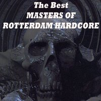 The Best Masters of Rotterdam Hardcore — сборник