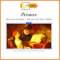 Strauss: Roses from the South - Tales from the Vienna Woods — Vienna Promenade Orchestra