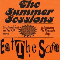 Summer Sessions — Eat The Sofa, Eat The Sofa feat. Hometown Boys, Hometown Boys